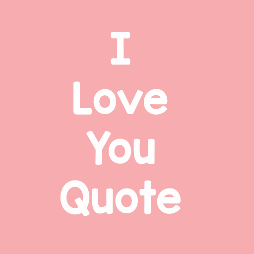 i love you quote apl di google play