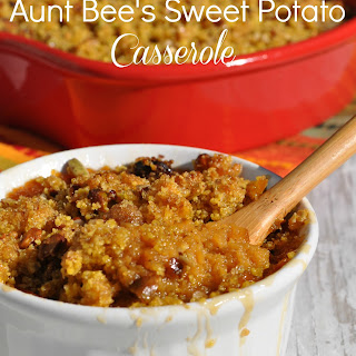 Aunt Bee's Sweet Potato Casserole.