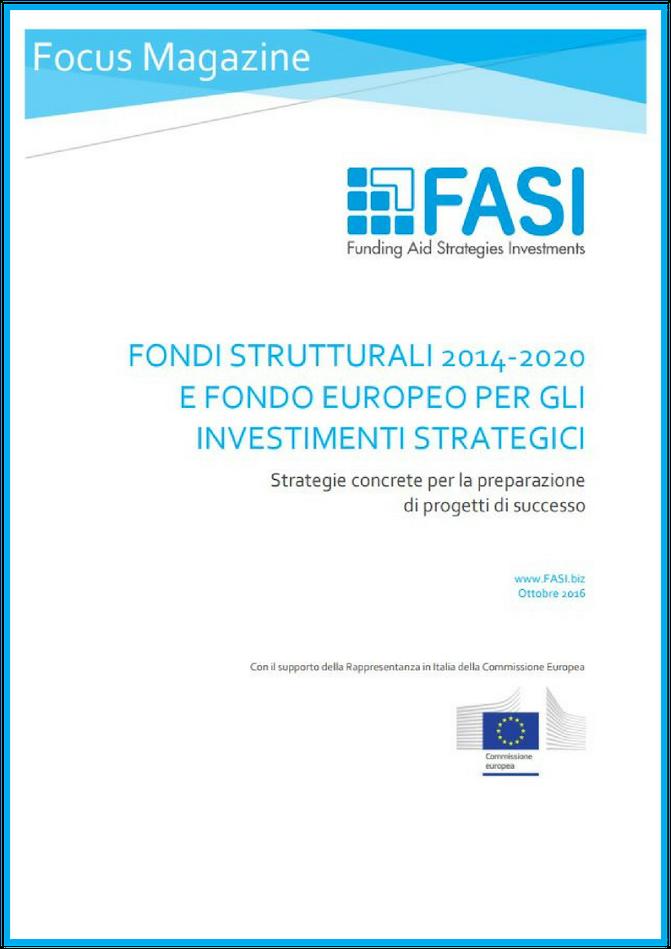 Fondi strutturali 2014-2020 e Fondo europeo per gli investimenti strategici