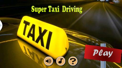 Super Taxi Driving