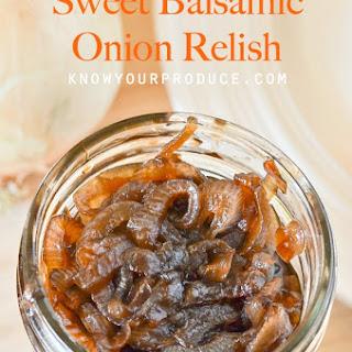 Sweet Balsamic Onion Relish.