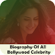 Download Biography Of All Bollywood Celebrity For PC Windows and Mac