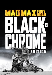 Mad Max: Fury Road: Black and Chrome