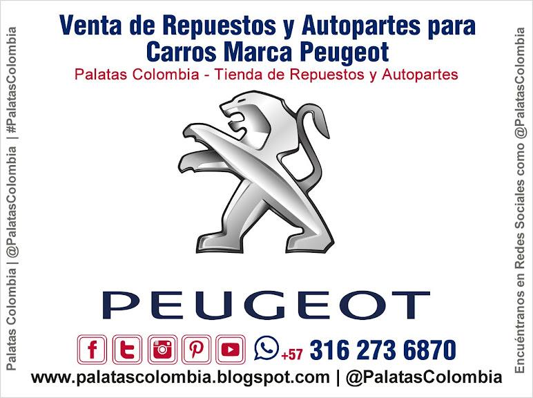 Venta de Repuestos y Autopartes para Carros Marca Peugeot en Bucaramanga | Palatas Colombia Repuestos y Autopartes @PalatasColombia WhatsApp +57 3162736870