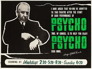 """Photo: Um dos posters de """"Psicose"""" que informava que ninguém seria admitido no cinema depois da sessão começar."""