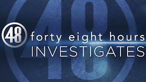 48 Hours Investigates thumbnail