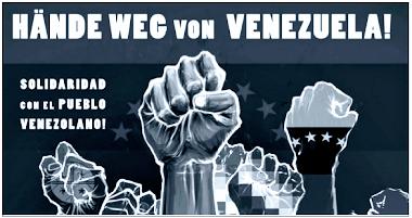 Plakat: «Hände weg von Venezuela!».