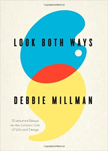 Look Both Ways: Illustrated Essays on the Intersection of Life and Design book cover.
