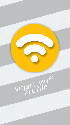Smart WIFI Profile