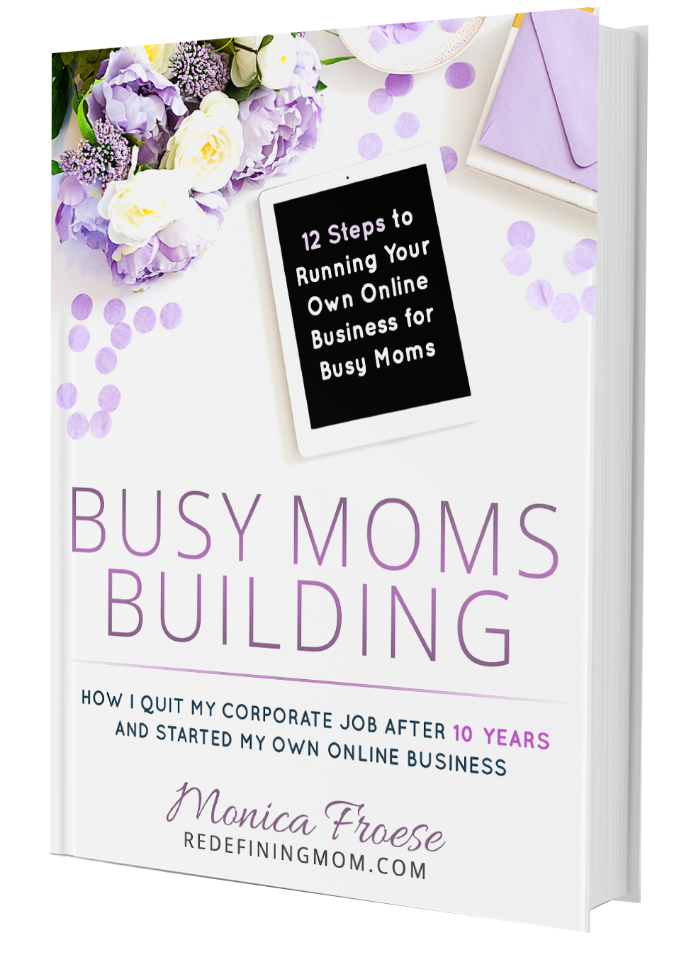 12 Steps to Running Your Own Online Business for Busy Moms
