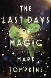 The Last Days of Magic - Mark Tompkins