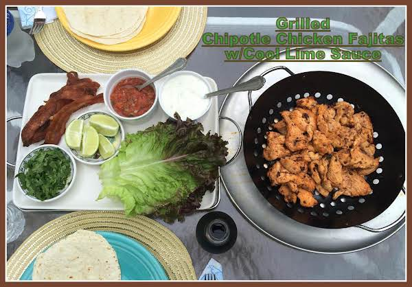 Grilled Chipotle Chicken Fajitas W/cool Lime Sauce
