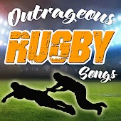 Outrageous Rugby Songs