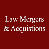 Law Mergers and Acquisitions