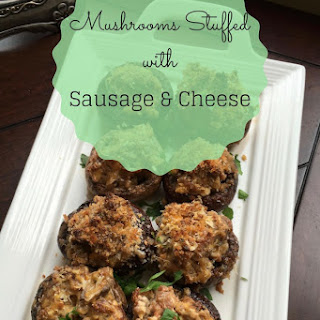 Mushrooms Stuffed with Sausage & Cheese