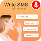Write SMS by Voice: Voice Text Messages 2019 Download for PC Windows 10/8/7