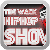 The Wack Hip Hop Show