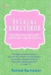 """""""BELAJAR BERSYUKUR - Rahmat Kurniawan"""""""