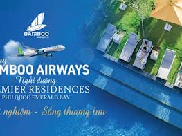 Combo Trọn trải nghiệm – Sống thượng lưu: Bay Bamboo Airways – Nghỉ dưỡng Premier Residences Phú Quốc