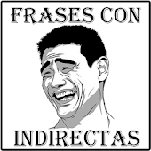 Frases con Indirectas