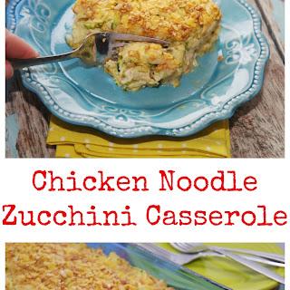 Chicken Noodle Zucchini Casserole
