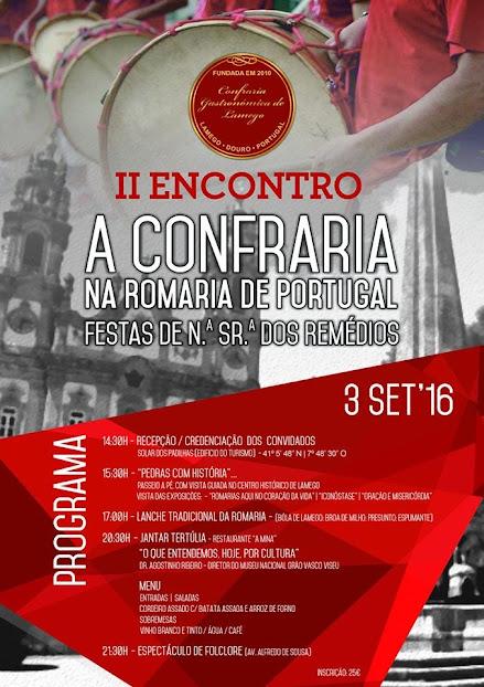 "II Encontro ""A Confraria na Romaria de Portugal – Festas de Nª Srª dos Remédios"""