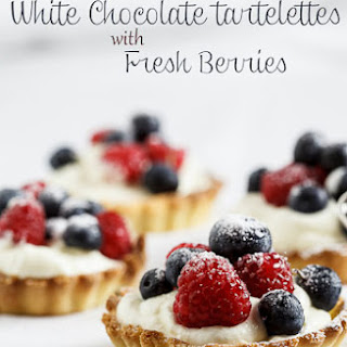 White Chocolate Tartelettes With Fresh Berries.