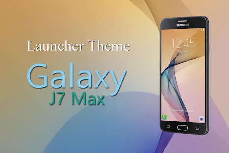 Theme For Galaxy J7 Max Apps On Google Play