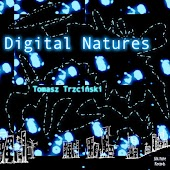 Digital Natures (Compositions from 2004 - 2013 With Ableton Live)