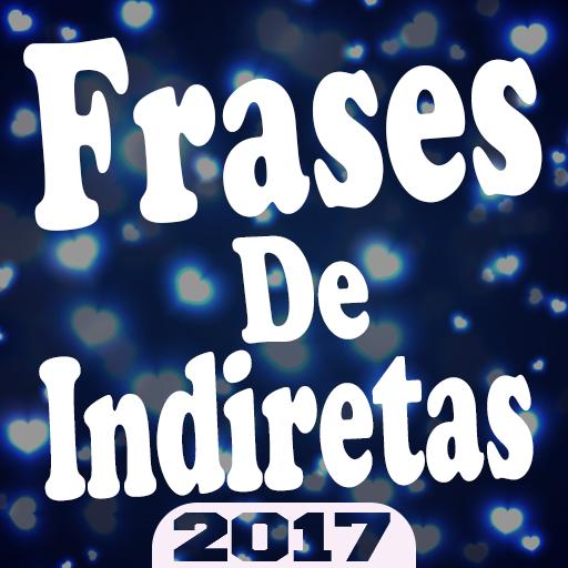 NOVO ❦ FRASES DE INDIRETAS ❦