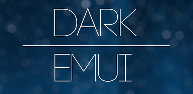 Dark EMUI Theme for EMUI 8