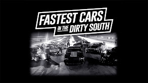 Fastest Cars in the Dirty South thumbnail