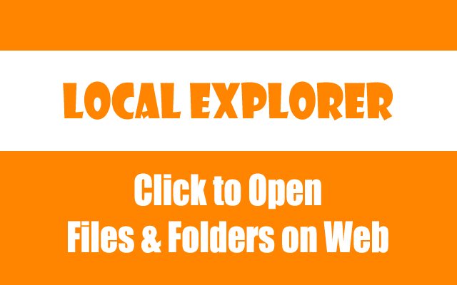 Local Explorer - File Manager on web browser