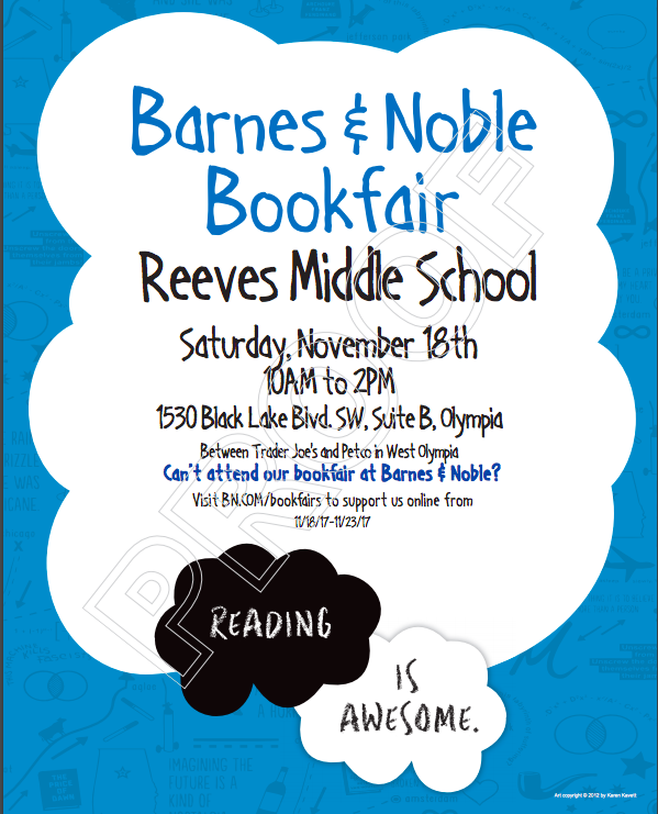 """Saturday November 18th from 10 a.m. to 2 p.m. at the west side Barnes and Noble, Olympia. Families can come play games, music, and do some art. Any purchases made by anyone at the store wearing a sticker that says """"I'm here for Reeves"""" will automatically donate 20 percent to our library funds."""
