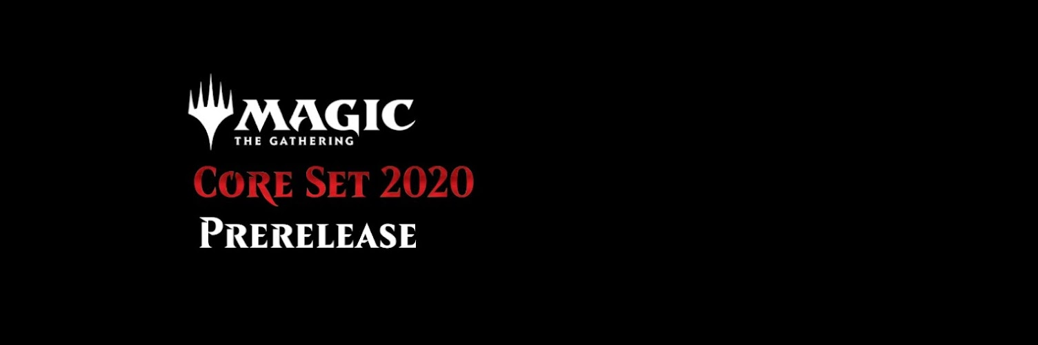 Core Set 2020 Prerelease Weekend