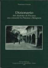 Photo: Dizionario del  dialetto di Pavana, tra Pistoiese e Bolognese. Francesco Guccini