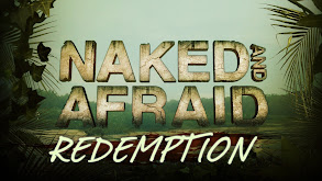 Naked and Afraid: Redemption thumbnail