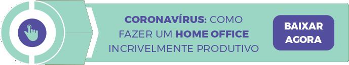 Ebook Como construir o trabalho Home Office no cenário de Coronavírus