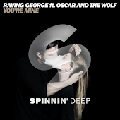 You're Mine (Radio Edit) (feat. Oscar And The Wolf)