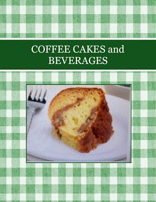 COFFEE CAKES and  BEVERAGES