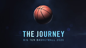 The Journey: Big Ten Basketball thumbnail