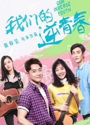 Our Inverse Youth China Web Drama