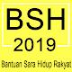 Download Bantuan Sara Hidup (BSH) 2019 For PC Windows and Mac