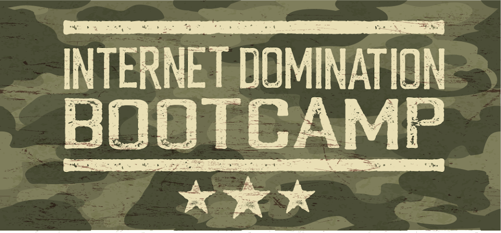 internet-domination-bootcamp