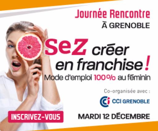 Creer son entreprise en franchise à Grenoble