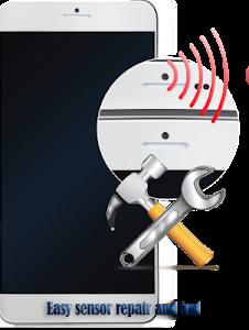 Proximity Sensor Reset (Calibrate and repair) 2.9