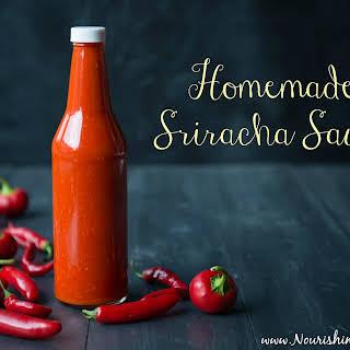 Homemade Sriracha Sauce.
