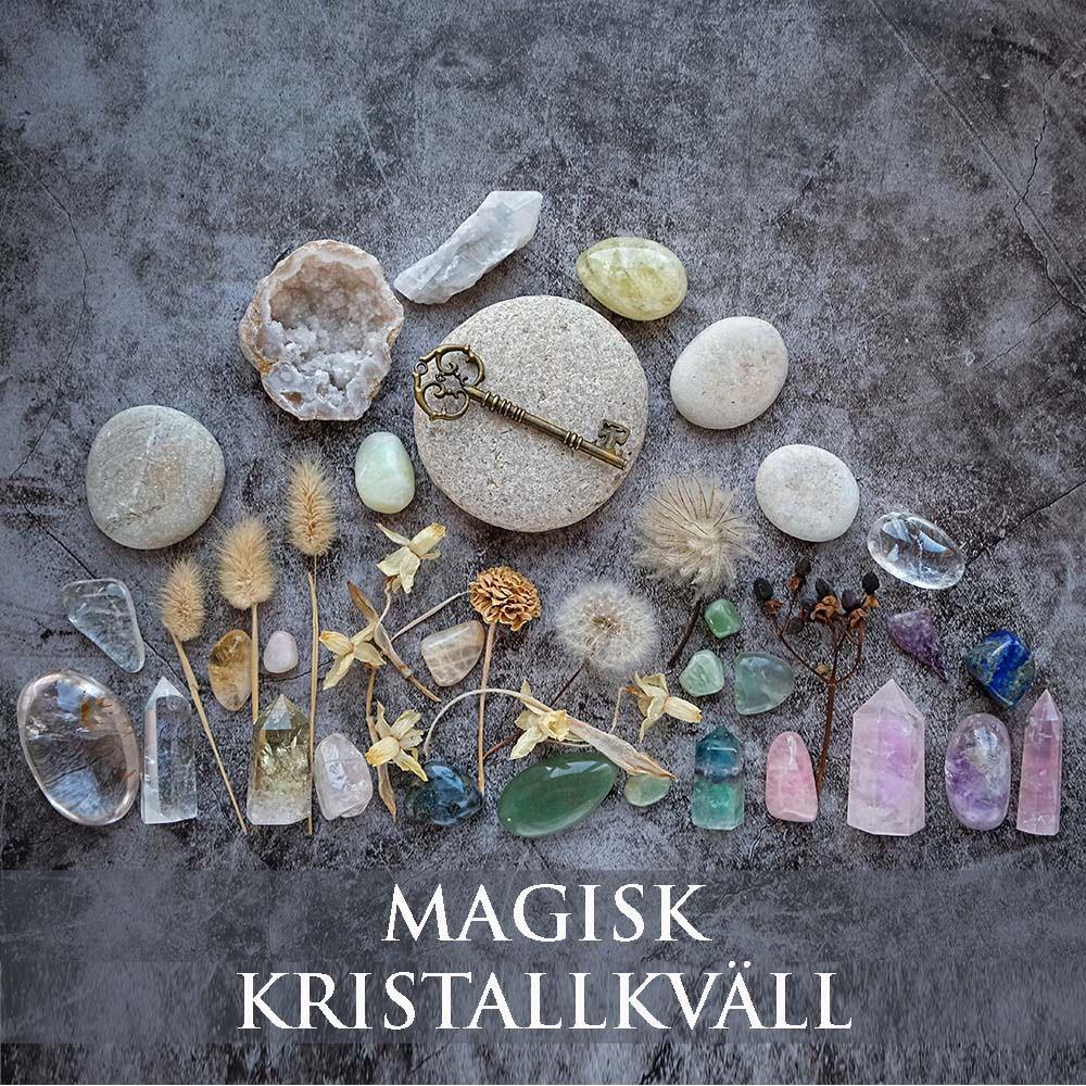 Magisk Kristallkväll på ZOOM 21/10 kl 19.00