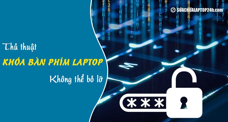 Khóa bàn phím máy tính