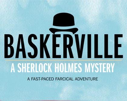 Baskerville, A Sherlock Holmes Mystery